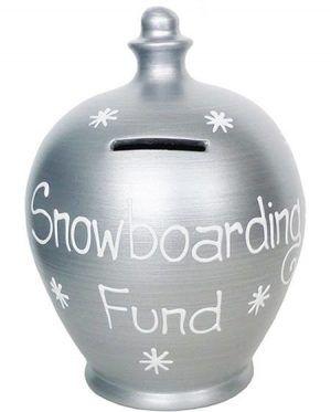snowboard savings pot
